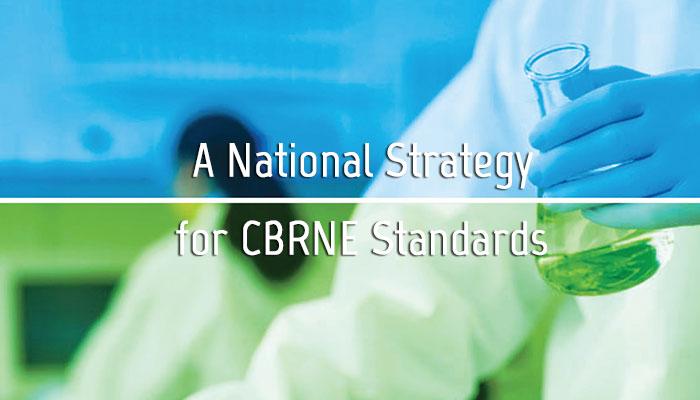 A National CBRNE Standards Strategy