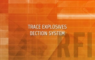 Trace Explosives Detection Systems RFI