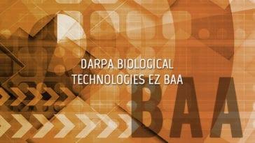 DARPA Biological Technologies EZ BAA