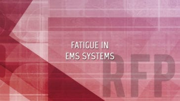 Fatigue in Emergency Medical Services (EMS)