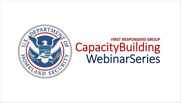 DHS First Responders Group Webinars