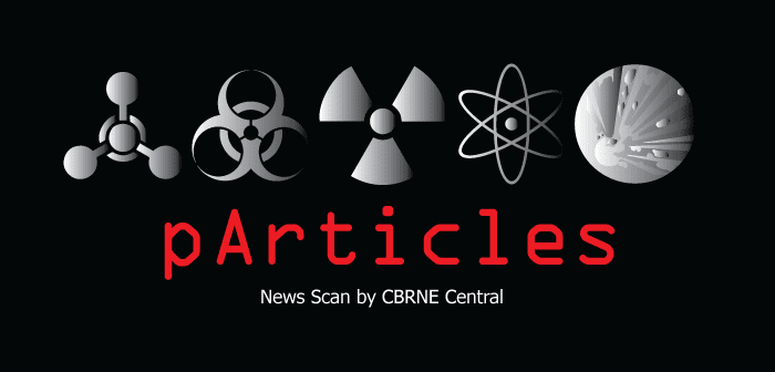 CBRNE Particles News Scan