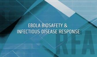 Ebola Biosafety & Infectious Disease Response