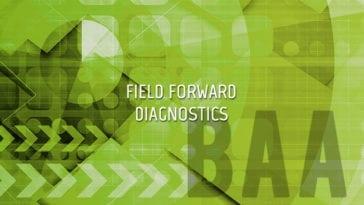 BAA for Field Forward Diagnostics