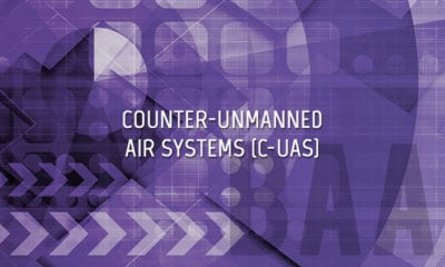 Counter Unmanned Air Systems (C-UAS)