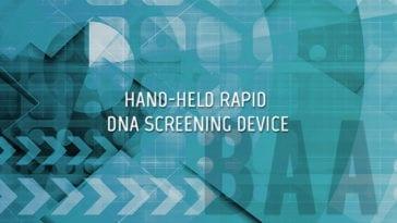 Handheld Rapid DNA Screening Device