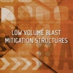 Low Volume Blast Mitigation Structures