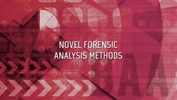 Novel Forensic Analysis Methods for Counter-Terrorism