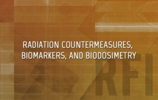 Radiation Biomarkers and Countermeasures