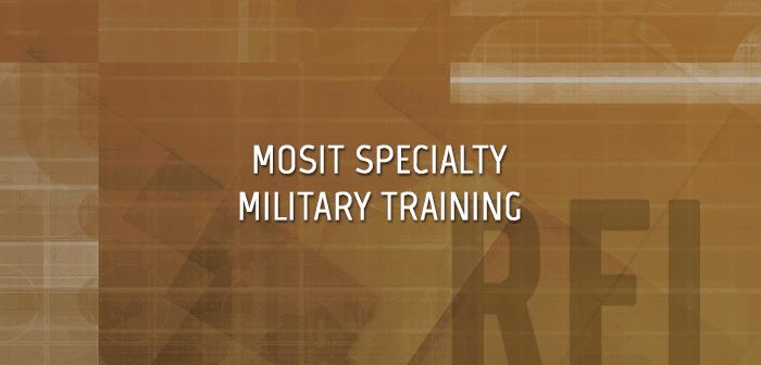 MOSIT Army Specialty Training RFI