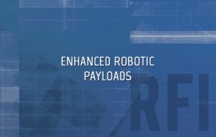 Enhanced Robotics Payloads for EOD, CBRN
