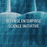 Defense Enterprise Science Initiative