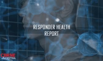Responder Health Report by CBRNE Central